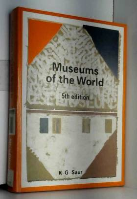 Bettina Bartz et etc. - Museums of the World