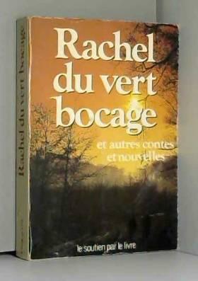 Collectif - Rachel du vert bocage / Collectif / Réf: 23476