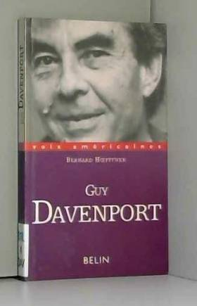 GUY DAVENPORT. L'utopie...