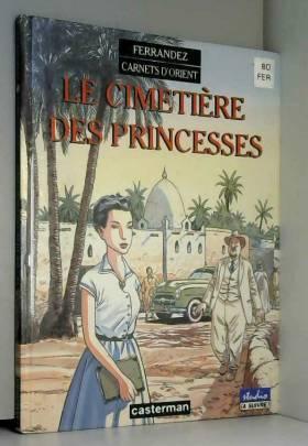 Carnets d'Orient, tome 5 :...