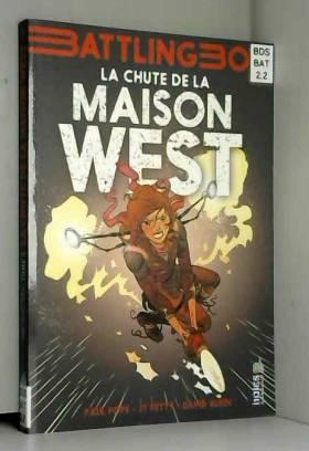 Petty JT, Rubin David et Pope Paul - Aurora West  - tome 2 - Chute de la Maison West (La)