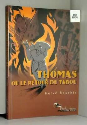 Thomas ou le retour du...