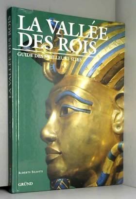 LA VALLEE DES ROIS. Guide...