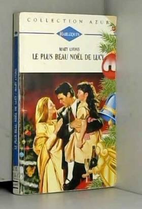 Mary Lyons - Le plus beau Noël de Lucy (Collection Azur)
