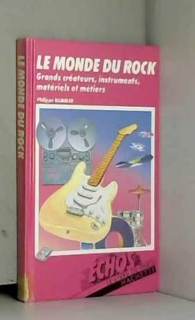 Philippe Rambler - Le Monde du rock