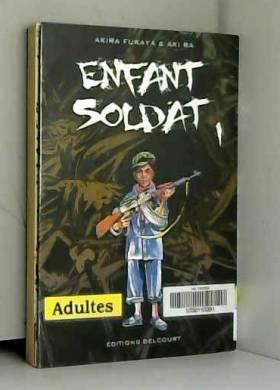 Enfant soldat Vol.1