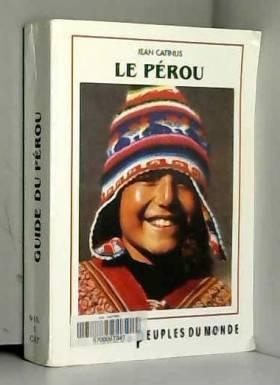 Jean Catinus - Pérou : Tierra del sol