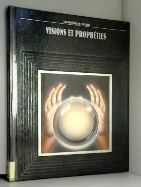 Visions et prophéties