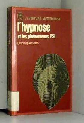L'Hypnose et les phénomènes...