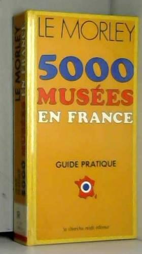 5000 musées en France