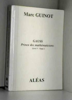 Gauss Prince des...