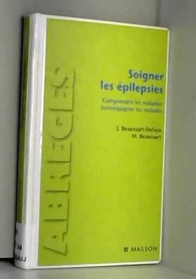 Soigner les épilepsies :...