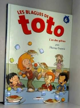 Les Blagues de Toto, Tome 6...