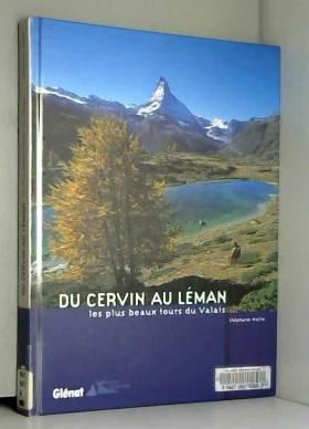 Du Cervin au Léman : Les...