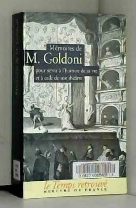 Mémoires de M. Goldoni pour...