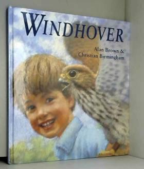 Alan Brown et Christian Birmingham - Windhover