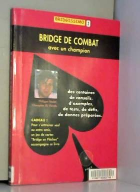 Bridge de combat avec un...