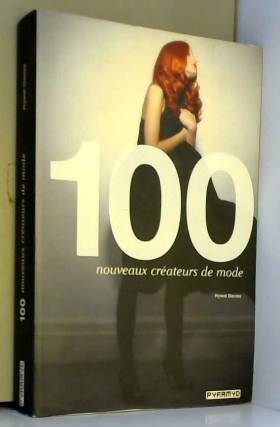100 nouveaux créateurs de mode