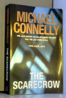 Michael Connelly - The Scarecrow