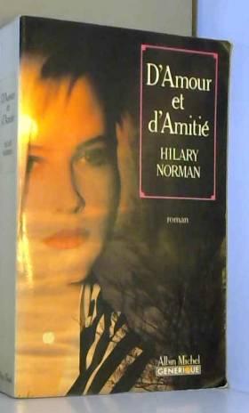 Hilary Norman - D'amour et d'amitié