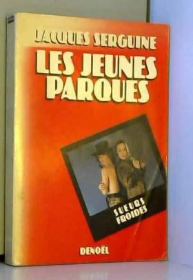 Jacques Serguine - Les jeunes Parques