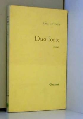 Eric Holder - Duo Forte