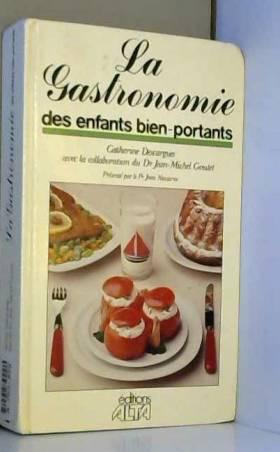 Gastronomie des enfants...