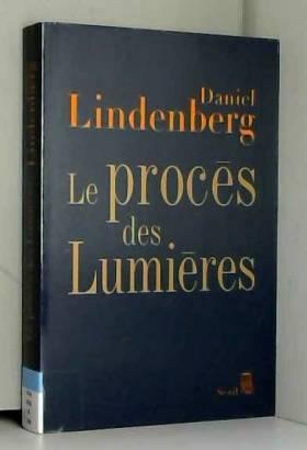 Le Procès des Lumières....