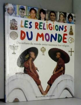 Les religions du monde: Des...