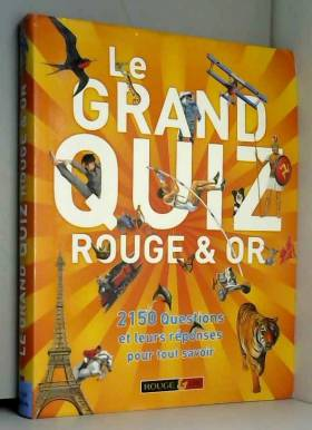 Le grand quiz Rouge & Or