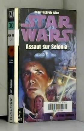 Star wars : Assaut sur selonia
