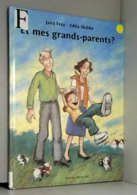 Et mes grands-parents ?
