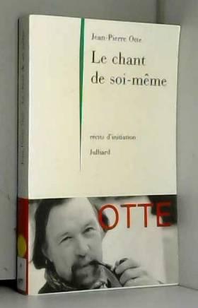 CHANT DE SOI MEME