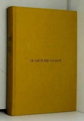 CLAVEL BERNARD - LE COEUR DES VIVANTS