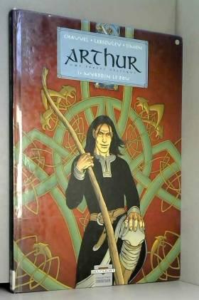 Arthur, une épopée...
