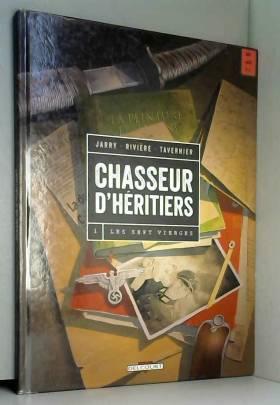 Chasseur d'héritiers T1 -...