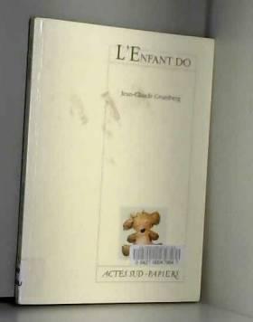 Jean-Claude Grumberg - L'Enfant do