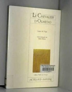 Le Chevalier d'Olmedo