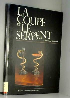 La Coupe et le Serpent
