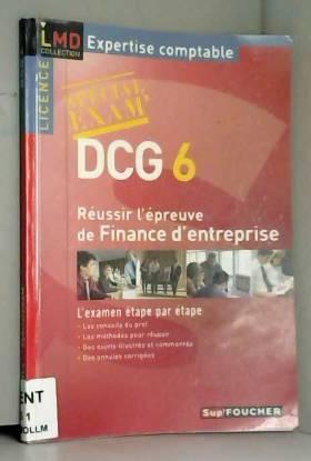 DCG 6: Réussir l'épreuve de...