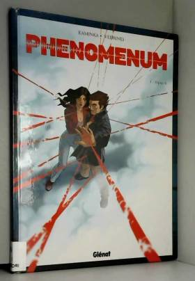 Phenomenum, Tome 1 : Opus 0