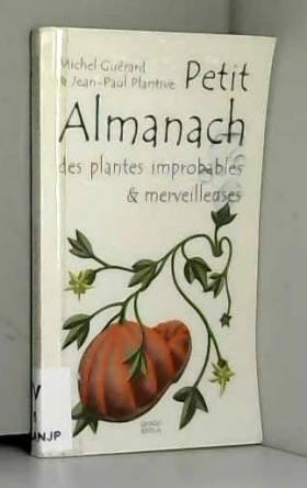 Petit almanach des plantes...