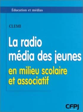 CLEMI - La radio-média des jeunes en milieu scolaire et associatif