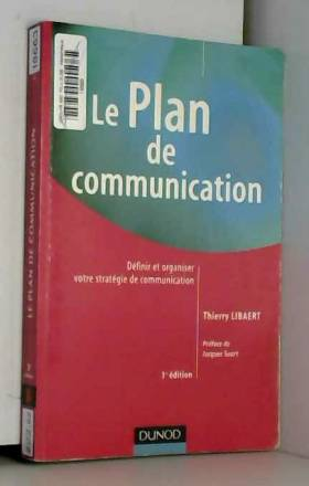 Le Plan de communication :...