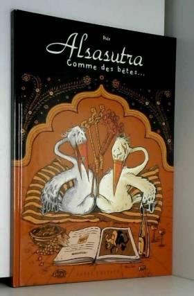 Alsasutra : Comme des bêtes