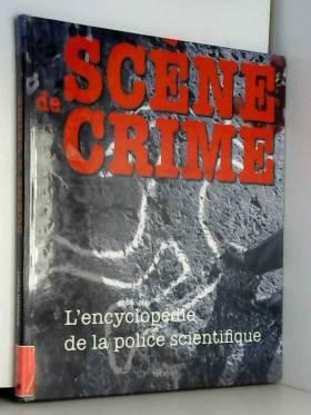 Scène de crime :...