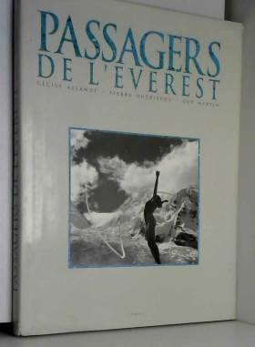 ASLANDE Cécile / DUTRIEVOZ Pierre / MARTIN Guy - Passagers de l'Everest
