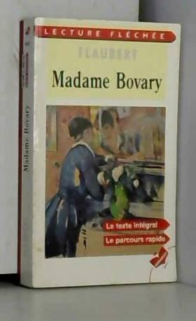 Gustave Flaubert - Madame Bovary. Moeurs de province: (low cost). Édition limitée