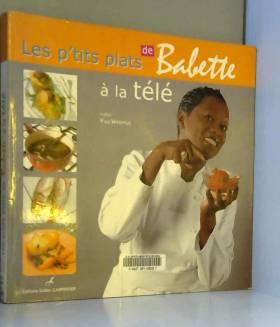 Les p'tits plats de Babette...