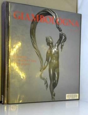 GIAMBOLOGNA (1529-1608)....